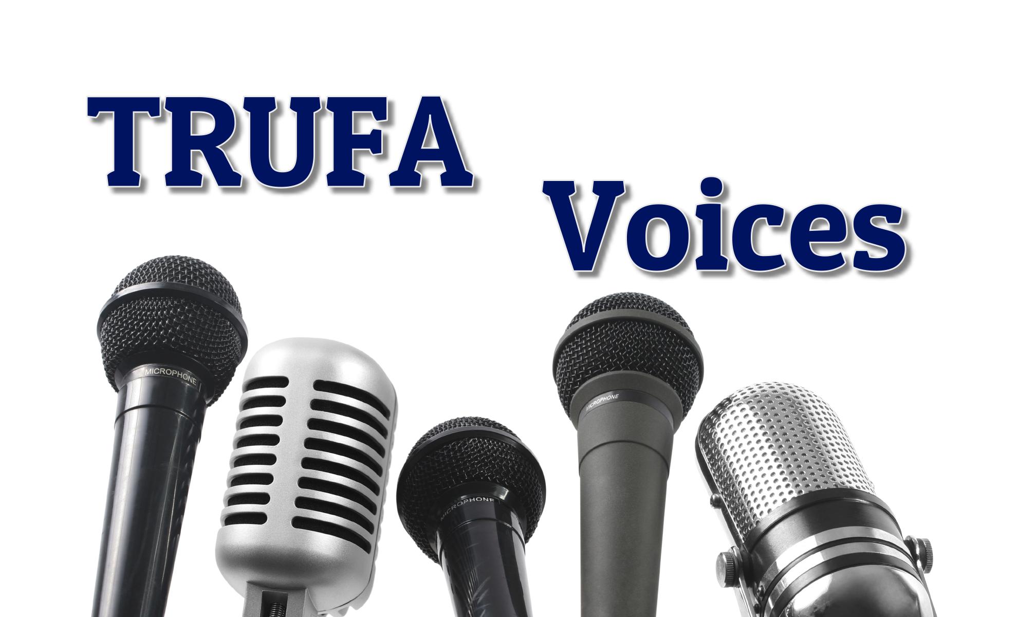 TRUFA Voices