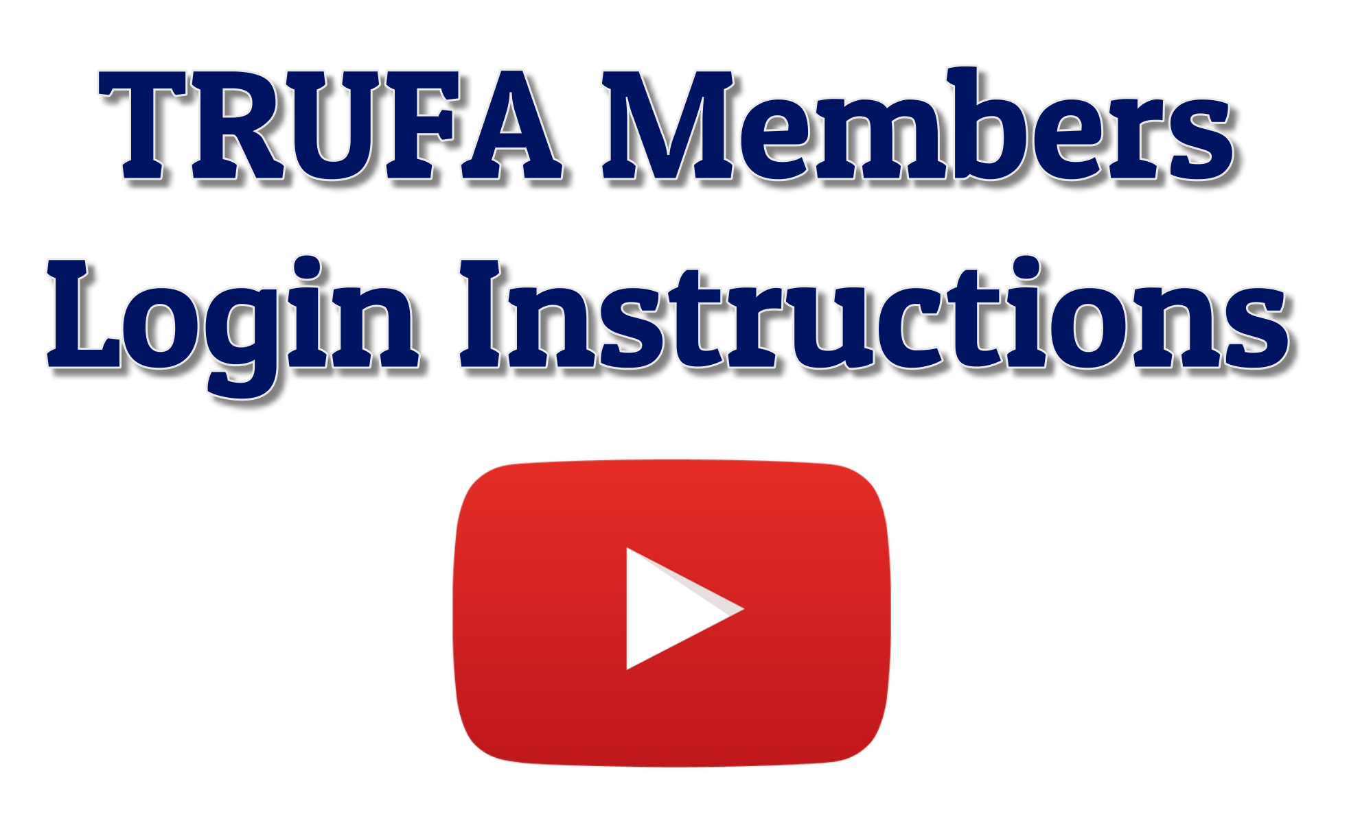 TRUFA Members Login Instructions